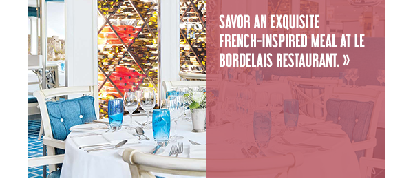 Savor an exquisite French-inspired meal at Le Bordelais restaurant.