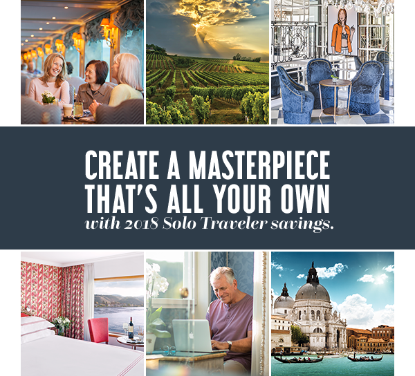 Create a masterpiece that's all your own with 2018 Solo Traveler savings.