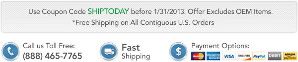 Use Coupon Code SHIPTODAY befoer 1/31/2013