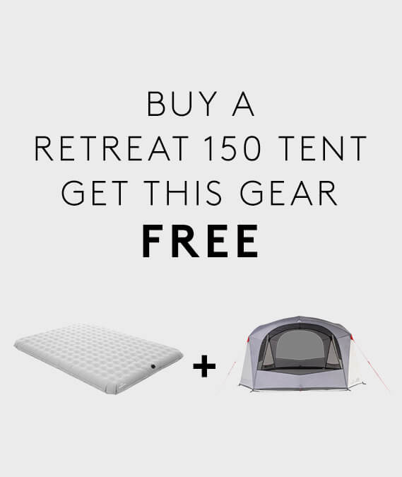 Buy a Retreat 150 Tent & get a Roamer Double Airbed + Retreat Dayroom v2 FREE.