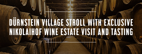 Durnstein village stroll with exclusive Nikolaihof wine estate visit and tasting